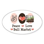 Peace Love Bull Market Oval Sticker