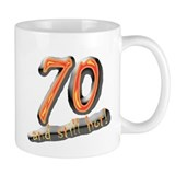 70th birthday & still hot Small Mug