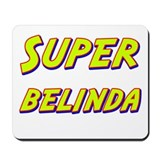 Super belinda Mousepad