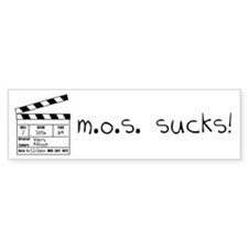"""M.O.S. Sucks!"" Bumper Bumper Sticker"