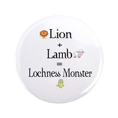 "Lion Plus Lamb Equals Lochnes 3.5"" Button"