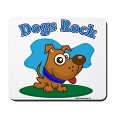 Dogs Rock Mousepad