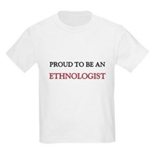 Proud To Be A ETHNOLOGIST Kids Light T-Shirt