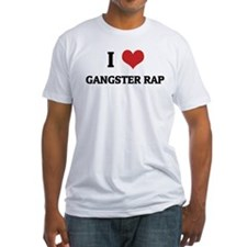I Love Gangster Rap Shirt