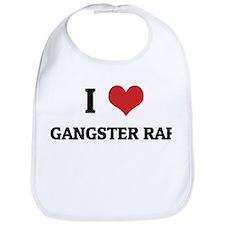 I Love Gangster Rap Bib