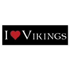 I Love Vikings Bumper Bumper Sticker