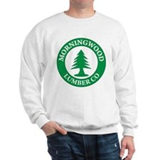 Morning Wood Lumber Company Sweatshirt