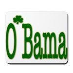Irish For O'Bama Mousepad