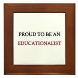 Proud To Be A EDUCATIONALIST Framed Tile
