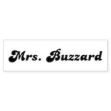 Mrs. Buzzard Bumper Bumper Sticker