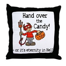 Hand Over the Halloween Candy Throw Pillow
