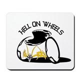 Hell on Wheels! Mousepad