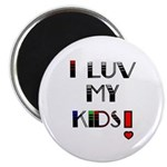 LOVE MY KIDS (PROUD PARENTS) Magnet