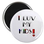 LOVE MY KIDS (PROUD PARENTS) Magnet
