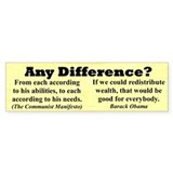 """Any Difference?"" Bumper Bumper Sticker"