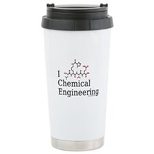 I love Chemical Engineering Ceramic Travel Mug