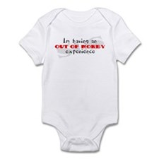 Out Of Money Experience Infant Bodysuit