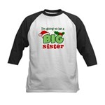 Big Sister to be - Christmas Kids Baseball Jersey