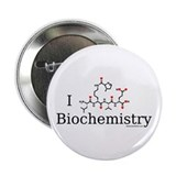 "I love Biochemistry 2.25"" Button"