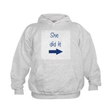 She did it right Hoodie