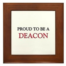 Proud to be a Deacon Framed Tile