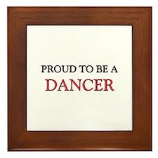Proud to be a Dancer Framed Tile