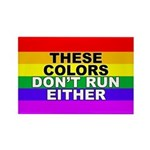 These Colors Don't Run bumper sticker