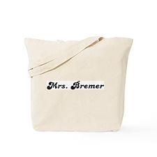 Mrs. Bremer Tote Bag