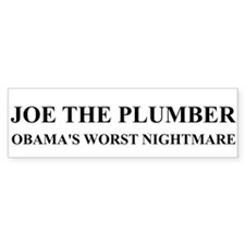 JOE THE PLUMBER NIGHTMARE Bumper Bumper Sticker