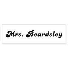 Mrs. Beardsley Bumper Sticker (10 pk)