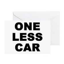 One less car Greeting Cards (Pk of 20)