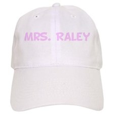 Mrs. Raley Baseball Cap