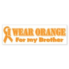I wear orange brother Bumper Bumper Sticker
