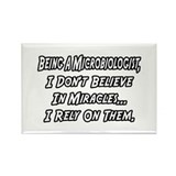 """Microbiologists & Miracles"" Rectangle Magnet"
