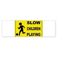 SLOW CHILDREN PLAYING Bumper Bumper Sticker