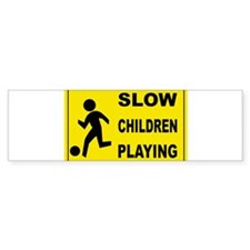 SLOW CHILDREN PLAYING Bumper Sticker (10 pk)