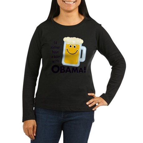 Rather Have a Beer With Women's Long Sleeve Dark T
