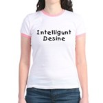 Intelligunt Desine Jr. Ringer T-Shirt