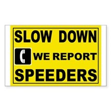 SLOW DOWN SIGN Rectangle Decal