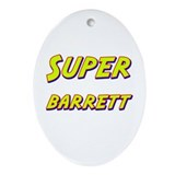 Super barrett Oval Ornament