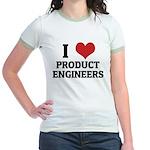 I Love Product Engineers Jr. Ringer T-Shirt