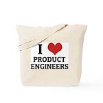 I Love Product Engineers Tote Bag
