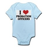 I Love Probation Officers Infant Creeper