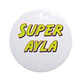 Super ayla Ornament (Round)