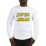 Super ayana Long Sleeve T-Shirt
