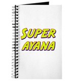 Super ayana Journal