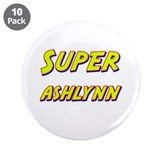 "Super ashlynn 3.5"" Button (10 pack)"