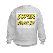 Super ashlie Sweatshirt