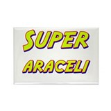Super araceli Rectangle Magnet (10 pack)