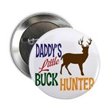 Daddy's Little Buck Hunter 2.25&quot; Button (100 pack)